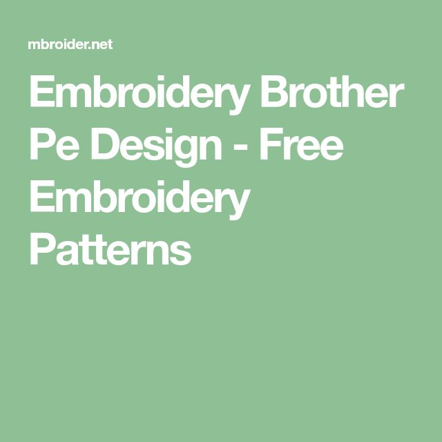Embroidery Brother Pe Design - Free Embroidery Patterns