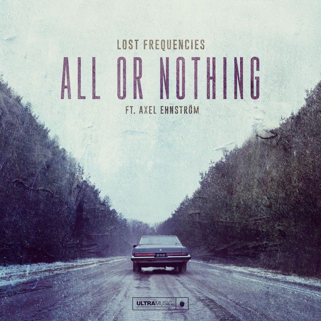 All Or Nothing | Lost Frequencies Axel Ehnström | http://ift.tt/2m2SALJ | Added to: http://ift.tt/2fMDYS8 #pop #spotify