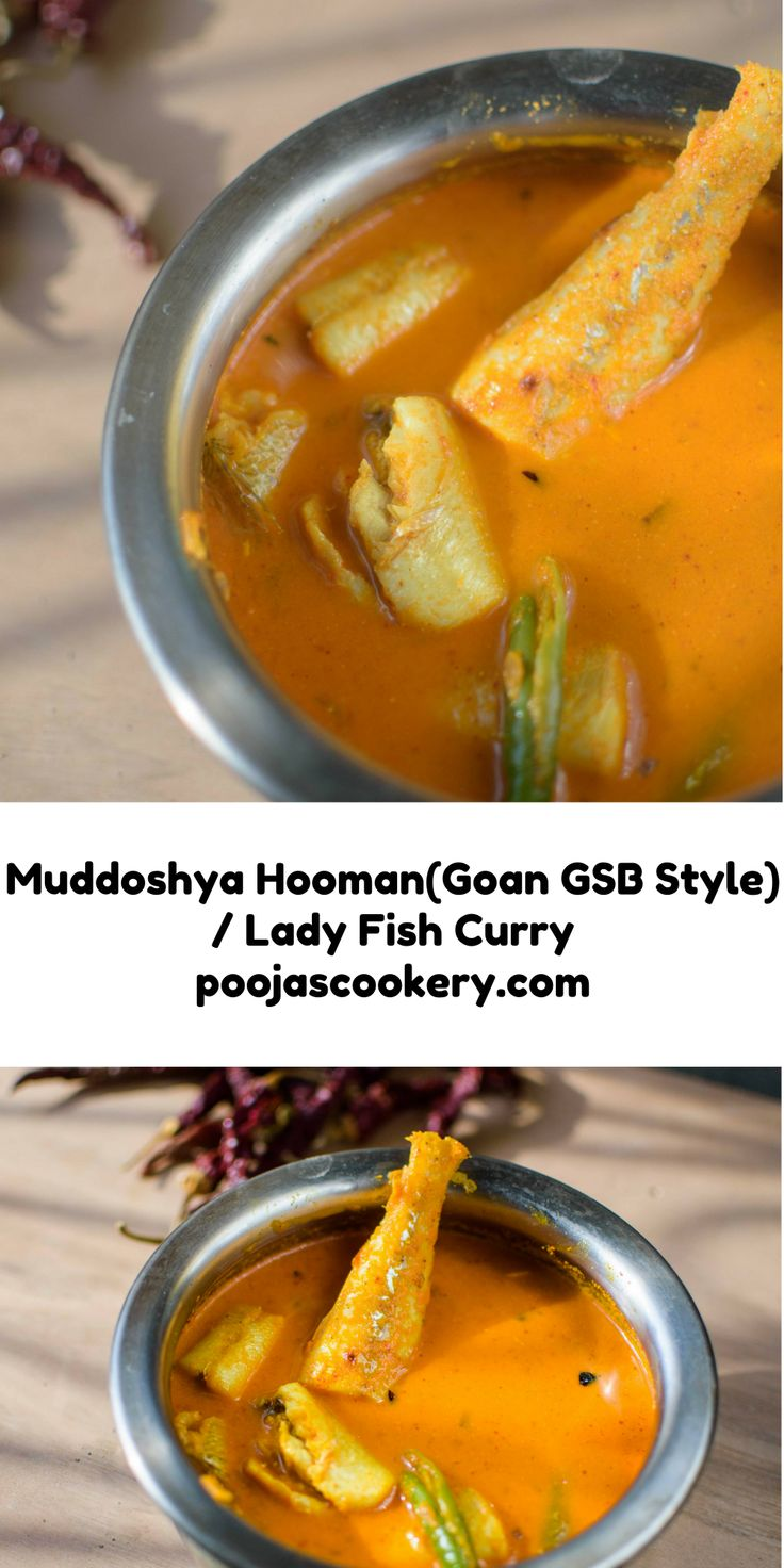 Muddoshya hooman is Goan Lady Fish(Muddoshi)curry.Lady fish steaks are cooked in coconut based gravy and served with rice.