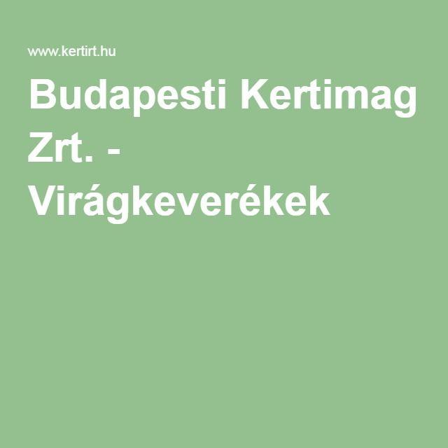 Budapesti Kertimag Zrt. - Virágkeverékek