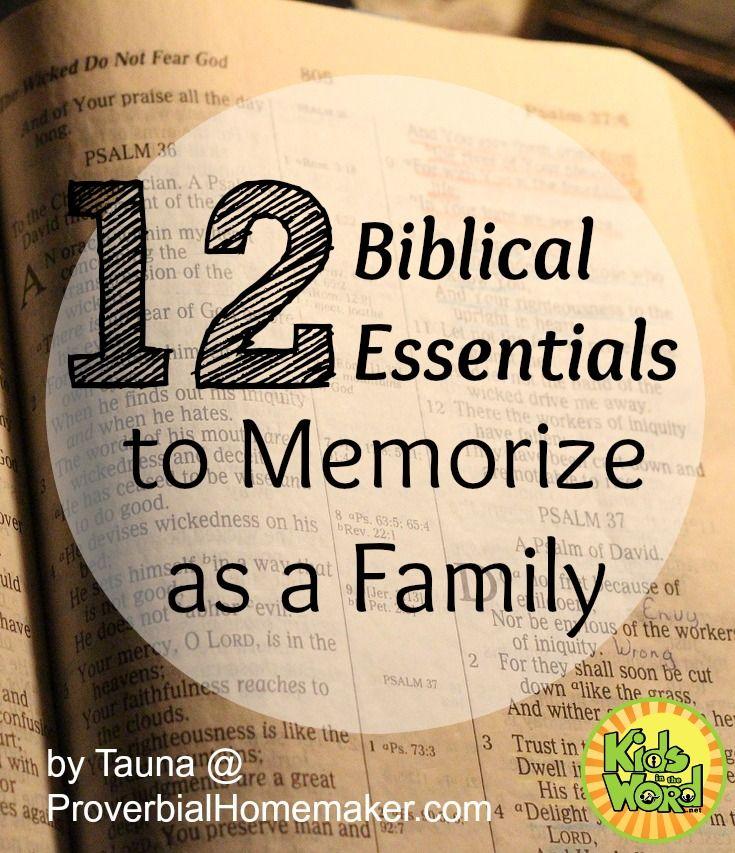 12 Biblical Essentials to Memorize as a family