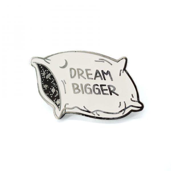 Dream Bigger Pillow Enamel Pin | Compoco