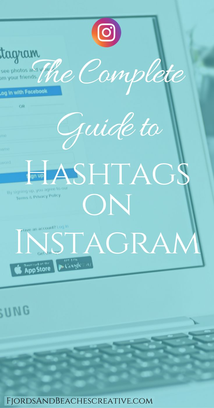 Using Hashtags on Instagram, guide to hashtags, instagram hashtags guide, hashtag guide, how to use hashtags for growth