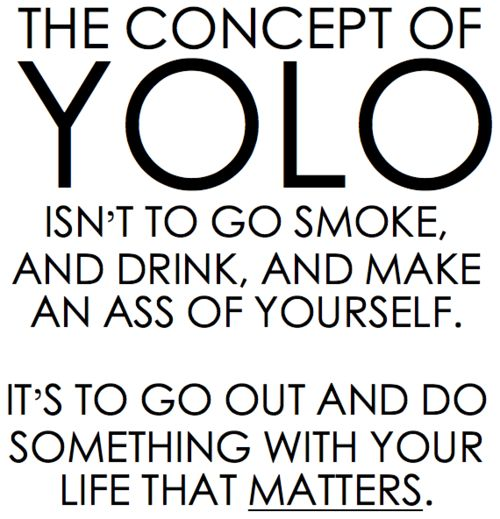 thank you.Yolo, Life, Inspiration, Quotes, Truths, So True, Living Once, Things, People