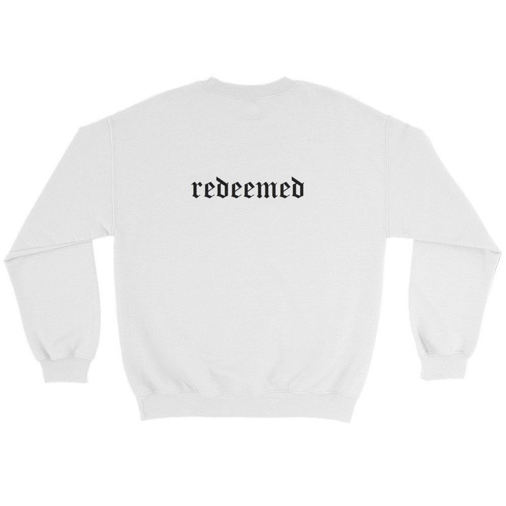 Redeemed Sweatshirt by Risen Generation