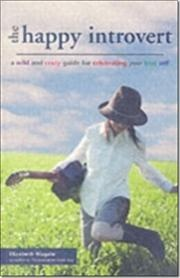 Happy Introvert af Elizabeth Wagele, ISBN 9781569755464