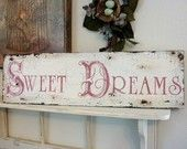 SWEET DREAMS Shabby Cottage French Chic Chippy Signs Vintage Style 32 x 8 1/2
