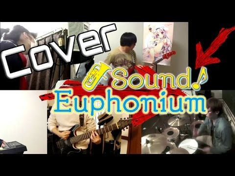 SoundScape- Cover del OPENING de Hibike! Euphonium 2