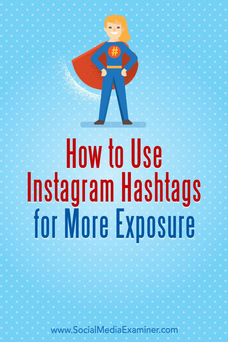 Do you need to up your hashtag game on Instagram?  Looking for tips to use Instagram hashtags more effectively?  In this article, you'll learn three ways to use hashtags on Instagram to achieve your marketing goals. #Instagram #SocialMedia #SocialMediaExaminer