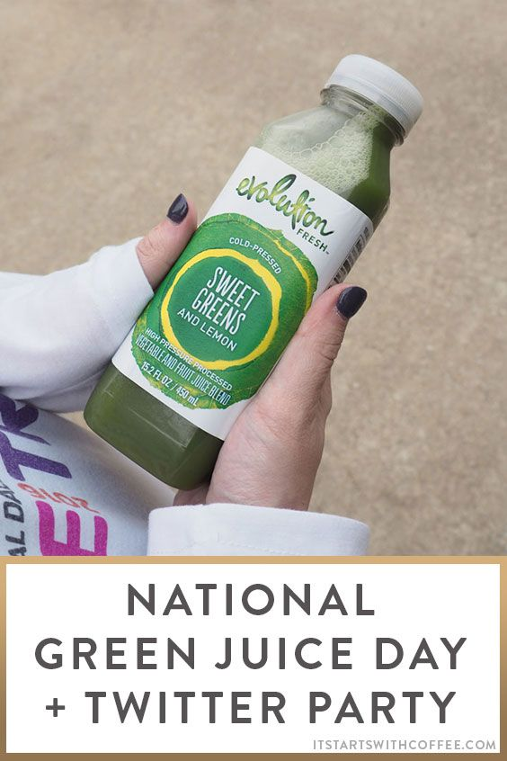 National Green Juice Day + Twitter Party – It Starts With Coffee – Blog by Neely Moldovan – Lifestyle, Beauty, Parenting, Fitness, Travel