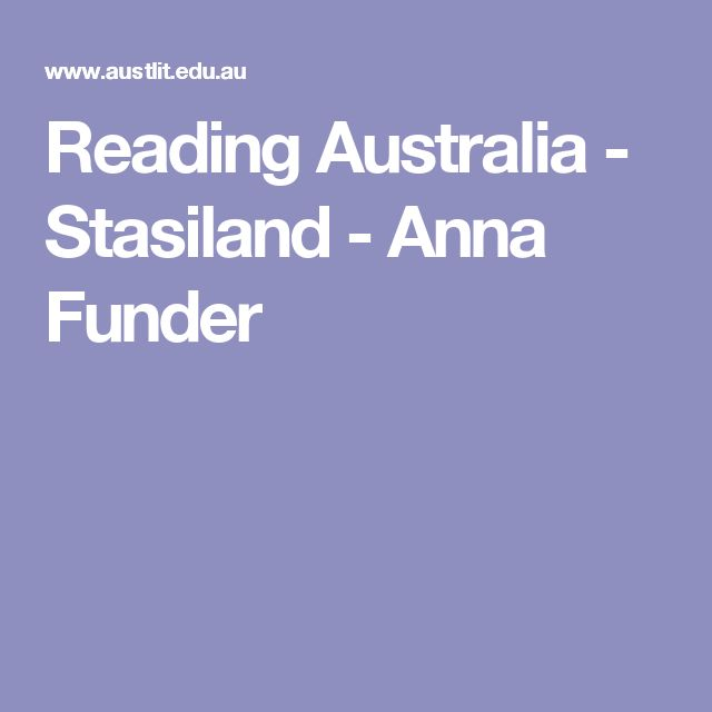 Reading Australia - Stasiland - Anna Funder