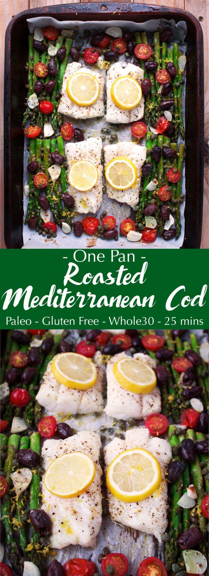 One Pan Roasted Mediterranean Cod (gluten-free, paleo)