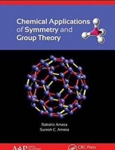 Chemical applications of symmetry and group theory free download by Ameta Rakshit; Ameta Suresh C ISBN: 9781771883986 with BooksBob. Fast and free eBooks download.  The post Chemical applications of symmetry and group theory Free Download appeared first on Booksbob.com.