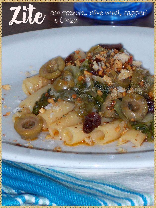Zite con scarola, olive verdi, capperi e Conza (Zite with escarole, green olives, capers and Conza. The Conza is a typical condiment of Pantelleria)