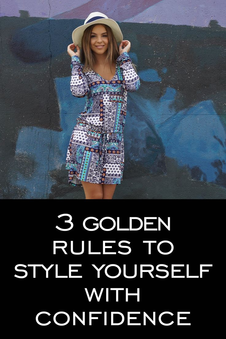 Here's a few tips to pull outfits together that you will always feel great in.