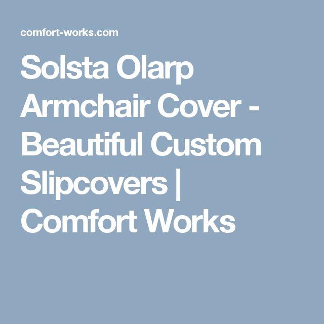 Solsta Olarp Armchair Cover - Beautiful Custom Slipcovers   Comfort Works