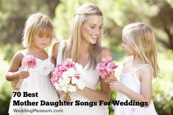 Best 70 List of Mother Daughter Songs to celebrate a love between a mother, or mother-in-law, and he daughter. Great songs for a bride and her mother.