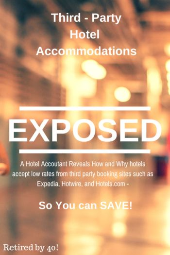 A Hotel Accountant Tells All: Exposing Third-Party Hotel Rates & Reservations - Retired By 40! http://www.retiredby40blog.com/2014/09/03/exposing-third-party-hotel-rates/