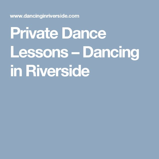 Private Dance Lessons – Dancing in Riverside