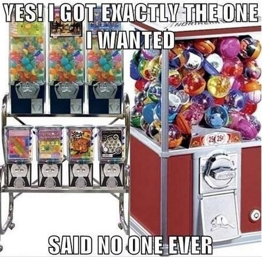 When you agreed to get only ONE toy out of the vending machine and you got the crappiest thing in there: | 19 Frustrating Moments From Your Childhood You've Completely Forgotten About