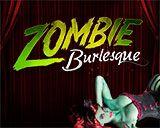 Zombie Burlesque Discount Tickets