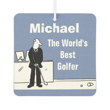 Your Name Choice. The World's Best Golfer. Car Air Freshener - #customizable create your own personalize diy
