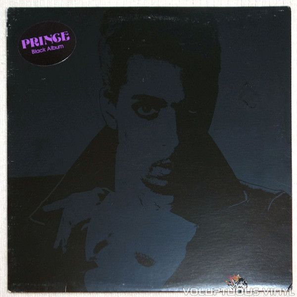 Prince ‎– Black Album (Thought to be the most bootlegged album of all-time.  Black Album was pulled from distribution at the last minute by Prince because he felt it was too dark.  Never officially released until the mid 1990's but only on CD and very limited promo vinyl copies, this was never released commercially in the US on #vinyl.)