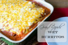 A Grand Rapids delight coming to your home, Wet Burritos! www.thekitchenwife.net