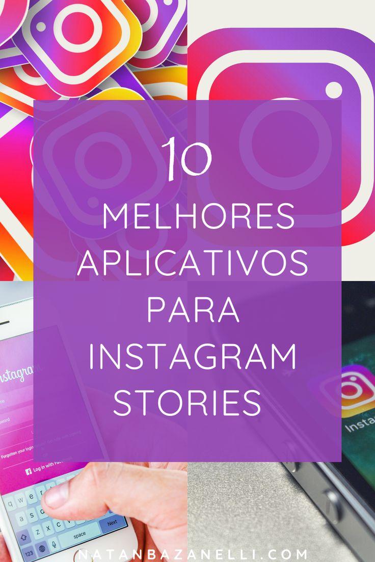 10 Melhores Aplicativos Para Instagram Stories In 2020