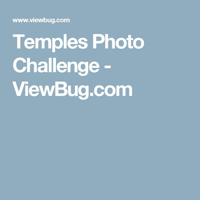 Temples Photo Challenge - ViewBug.com