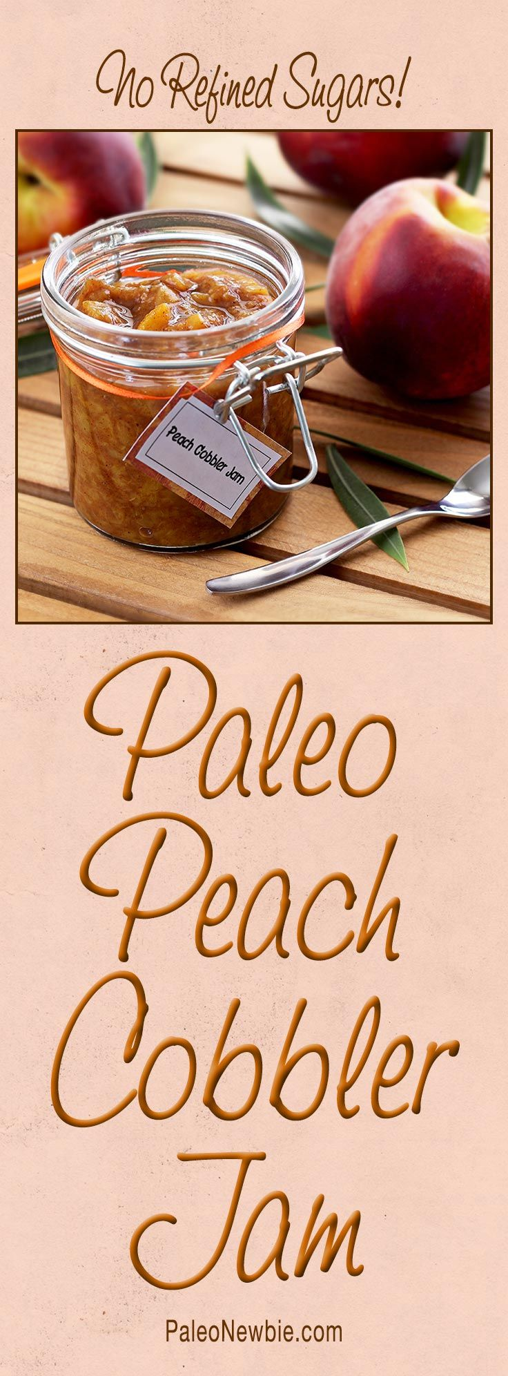 All the flavor of a fresh-baked, hot and bubbly peach cobbler…made into a  chunky fruit jam – without the sugars, flour and butter. Try this easy paleo and gluten-free recipe!  #paleo #glutenfree #jam