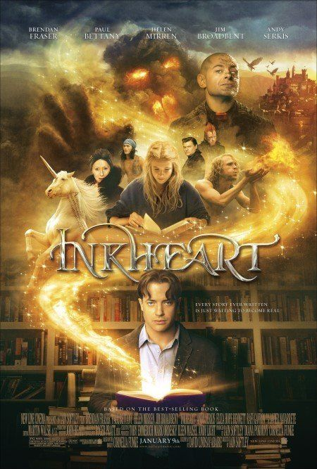 Inkheart (2008) A young girl discovers her father has an amazing talent to bring characters out of their books and must try to stop a freed villain from destroying them all. Brendan Fraser, Andy Serkis, Eliza Benett