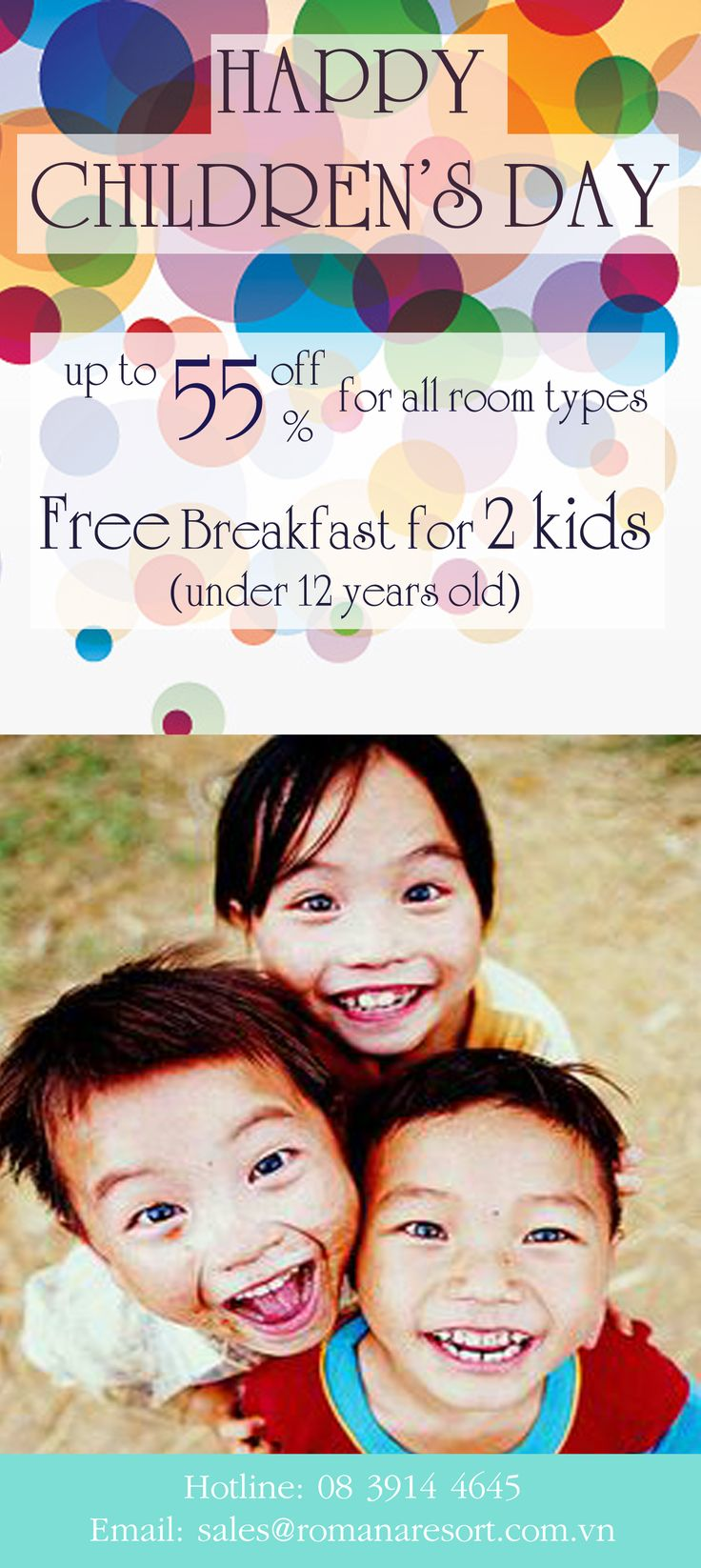 ƯU ĐÃI NGÀY QUỐC TẾ THIẾU NHI -Giảm 50% cho phòng Deluxe Ocean View và 3-Bed Room Villa -Giảm 55% cho các phòng Pool Villa -Miễn phí ăn sáng cho 2 trẻ em dưới 12 tuổi Nhanh tay đăng kí nào cả nhà ơi! PROMOTION FOR CHILDREN'S DAY -50% off for Deluxe Ocean View and 3-Bed Room Villa -55% off for Pool Villa -Free Breakfast for 2 kids (under 12 years old) Don't miss it! For more information, please contact: Hotline: 08 3914 4645 Email: sales@romanaresort.com.vn #romana #promotion…