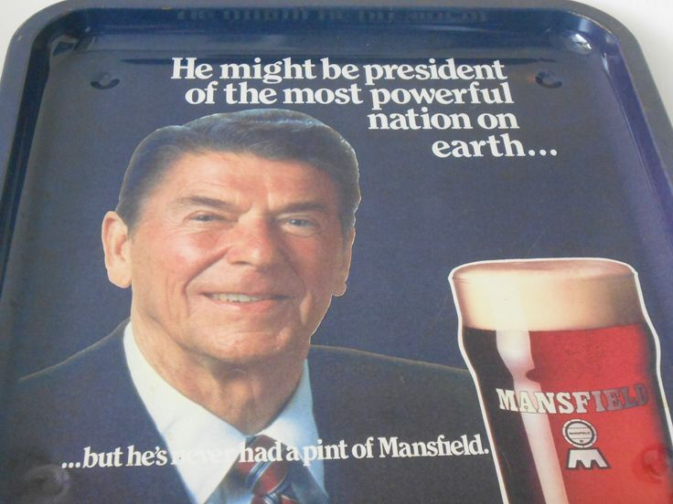 Mansfield beer vs Ronald Reagan (COOL COOL COOL from the 80s)