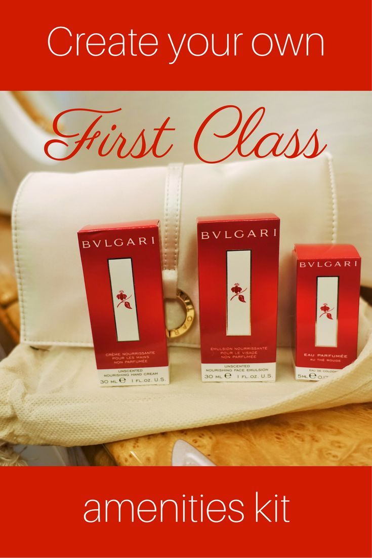 Even if you can't afford to travel in First Class, anyone can add a little First Class comfort to their flight with their own First Class amenities kit.  Here is what you need, and how to create your own First Class amenities kit