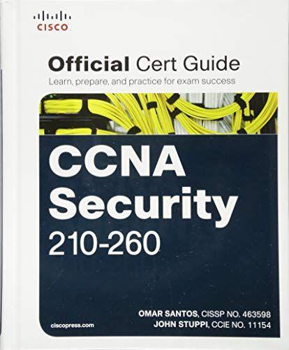 CCNA Security 210-260 Official Cert Guide CCNA Security 210-260