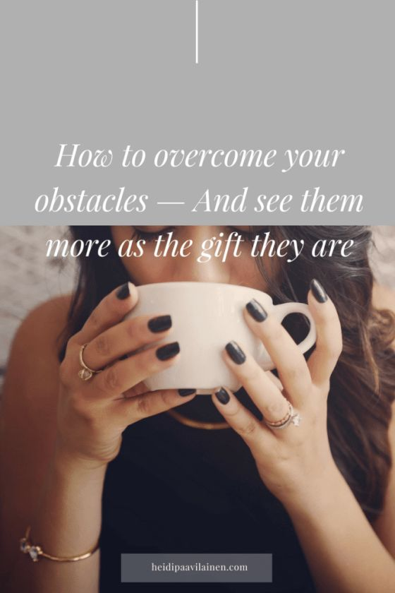 How to overcome your obstacles, and see them more as the gift they are. Click through to read the post.   Self-love   Relationship advice   Self-help for women   Spiritual guidance   Three Principles     #spiritualguidance #selfhelpforwomen #threeprinciples #relationshipadvice