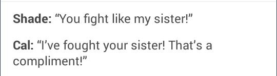 Unless Shade's talking about his other, even younger sister, Gissa.