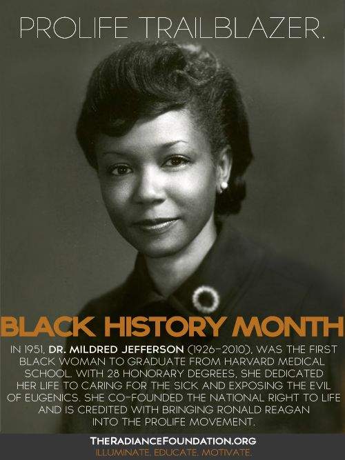 "Black History Month: Doctor Mildred Jefferson, Co founder National Right to Life. MOST POPULAR RE-PINS #DdO:) - https://www.pinterest.com/DianaDeeOsborne/take-a-stand-stand/  Surgeon spoke for Senator Jesse Helms bill to declare MEDICAL EVIDENCE that human life exists from conception, that abortion is murder. ""With the obstetrician & mother becoming the worst enemy of the child & the pediatrician becoming the assassin.. the state must be enabled to protect the life of the child, born…"