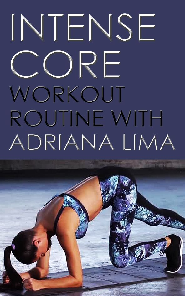 Intense core workout with Adriana Lima. #flatbelly #muffintop #abworkout
