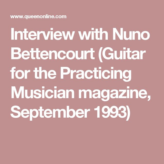 Interview with Nuno Bettencourt (Guitar for the Practicing Musician magazine, September 1993)