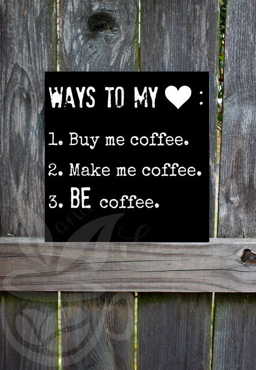 Ways to My Heart Coffee Sign Coffee Decor | beanandleafcoffee.com