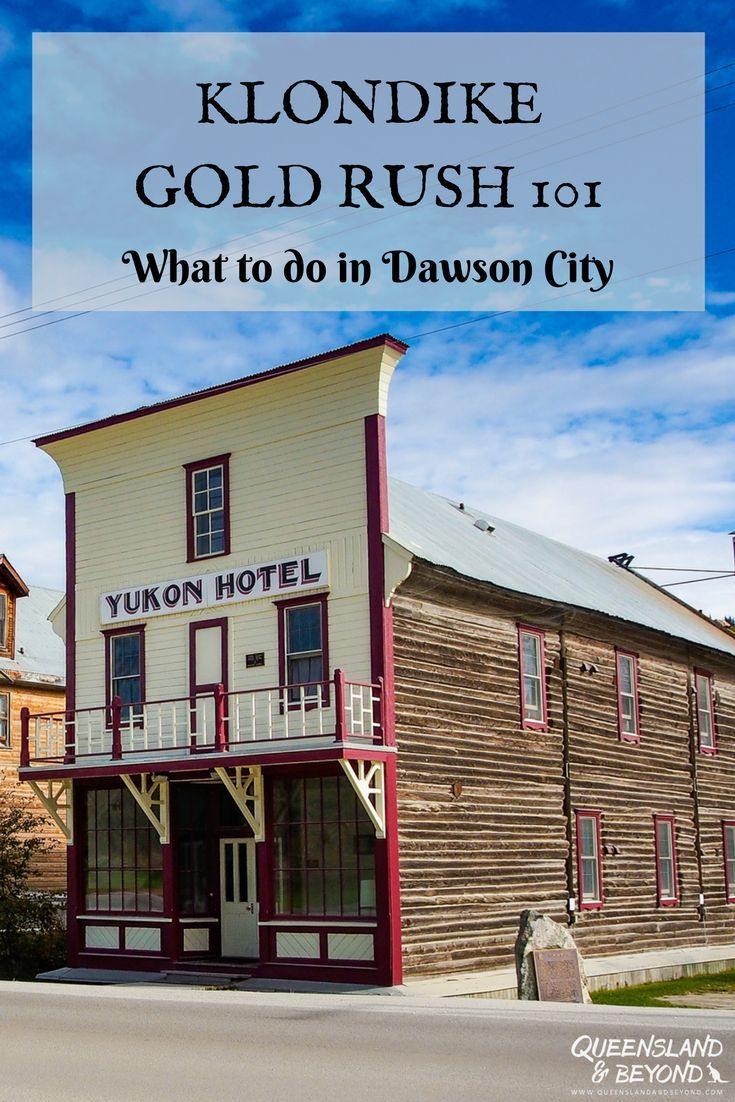 Dawson City in the Yukon is perfect for soaking up that gold rush fever and feeling like you've stepped into the Wild West. Here's what to do in Canada's most northern-most town! | 🌐 Queensland & Beyond.