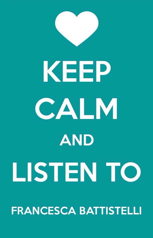 Keep calm and listen to Francesca Battistelli