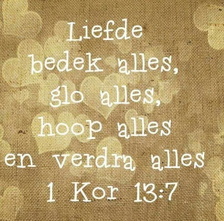 1 Kor 13:7 - Liefde #Bybelverse