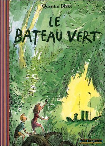 Le Bateau vert par Quentin Blake - lu le 30-09-2015