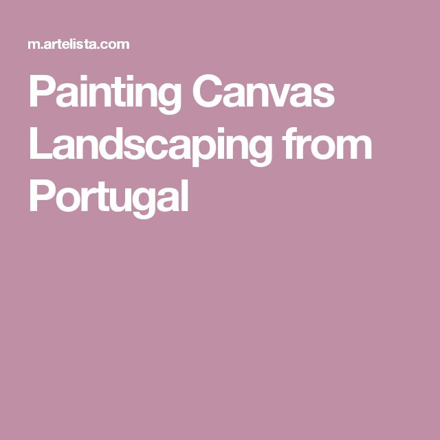 Painting Canvas Landscaping from Portugal