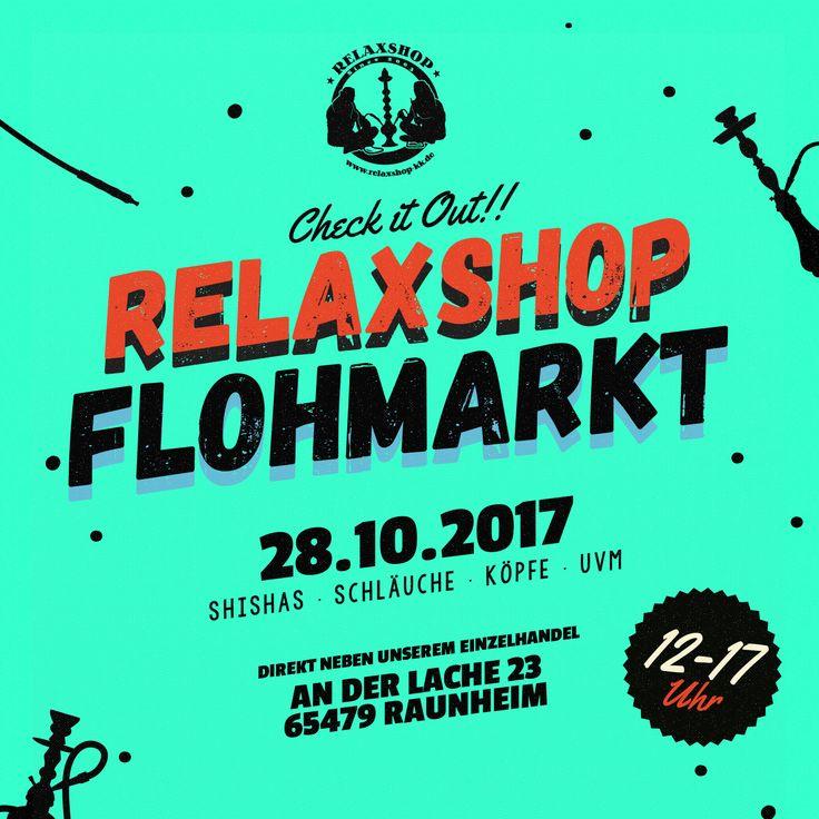 📣📣📣 FLOHMARKT📣📣📣  ❗Wir eröffnen erneut unser Garagentor für unseren beliebten Relaxshop Flohmarkt!❗  Wann❓ 28.10.2017 von 12 bis 17 Uhr  Wo❓ Relaxshop Raunheim An der Lache 23  Was❓ Shishas, Schläuche, Köpfe etc.  JEDE MENGE %%%%% Teilt, liked und sagt jedem bescheid.