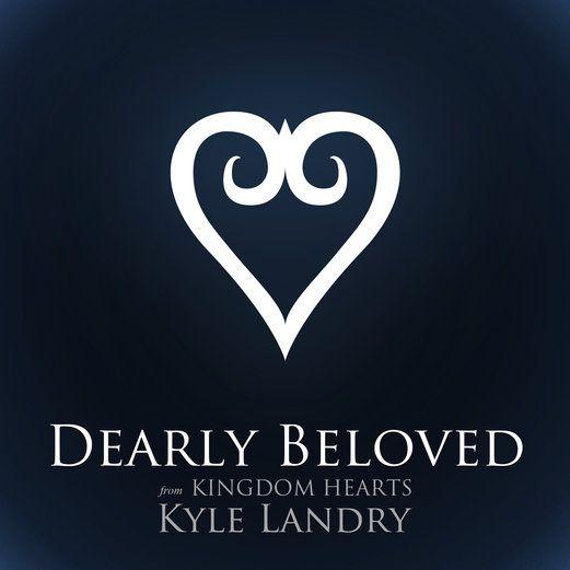 Dearly Beloved (From Kingdom Hearts) [2012] [2012] - Kyle Landry...: Dearly Beloved (From Kingdom Hearts) [2012] [2012] -… #Instrumental