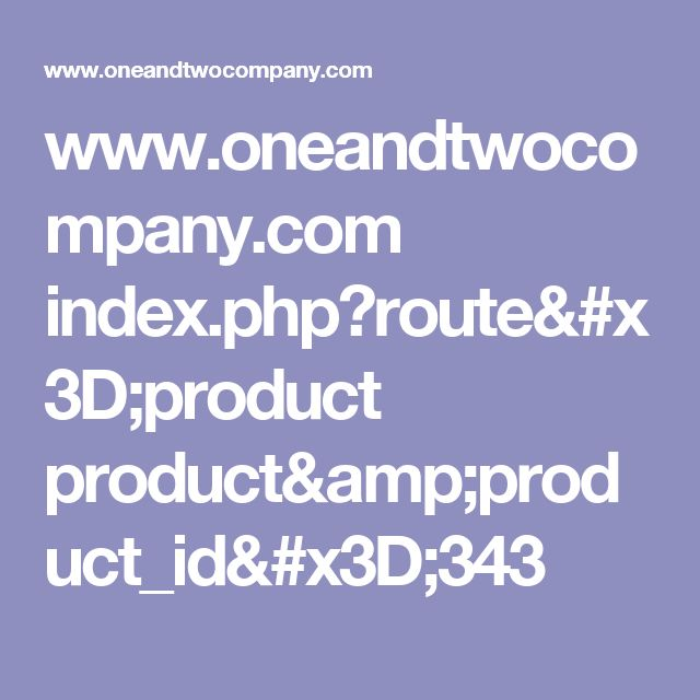 www.oneandtwocompany.com index.php?route=product product&product_id=343